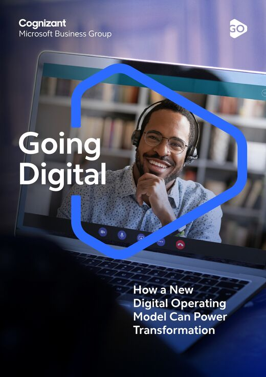 Cognizant MBG Going Digital How a New Digital Operating Model Can Power Transformation