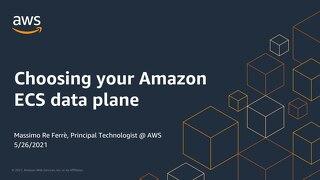 Choosing your Amazon ECS data plane