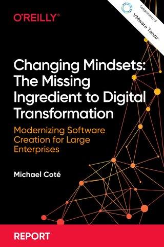 Changing Mindsets: The Missing Ingredient to Digital Transformation