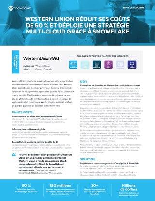 Western Union réduit ses coûts de 50 % et déploie une stratégie multi-cloud grâce Snowflake