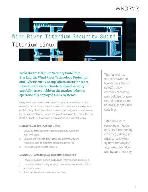Wind River Titanium Security Suite: Titanium Linux Datasheet