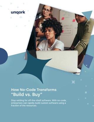 "How No-Code Transforms ""Build vs. Buy"""