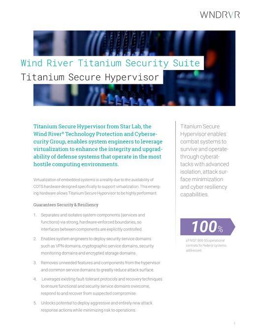 Wind River Titanium Security Suite - Titanium Secure Hypervisor Datasheet