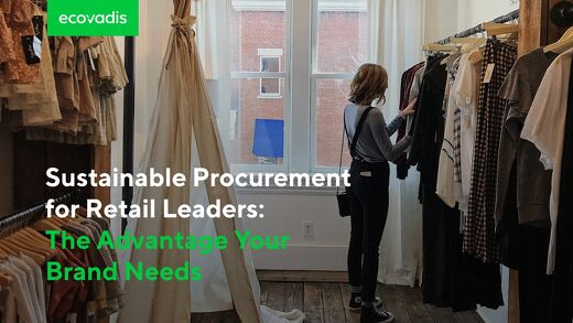 Sustainable Procurement for Retail Leaders: The Advantage Your Brand Needs