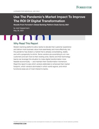 Use The Pandemic's Market Impact To Improve The ROI Of Digital Transformation