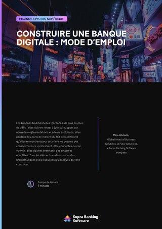 Construire une banque digitale : mode d'emploi