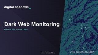 Dark Web Monitoring Best Practices - Webinar Slides