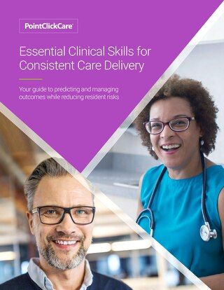 Essential Clinical Skills for Consistent Care Delivery