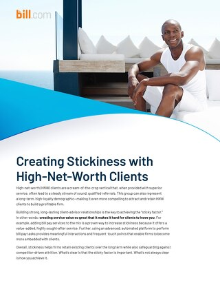Creating Stickiness with High Net Worth Clients