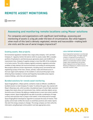 Assessing and monitoring remote locations using Maxar solutions