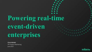 Powering the Real-Time Enterprise: A Solace Overview