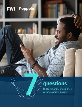 7 Questions to Benchmark Your Employee Communications Success