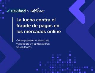 La lucha contra el fraude de pagos en los mercados online