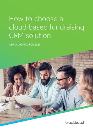 How to Choose a Cloud-based Fundraising CRM Solution