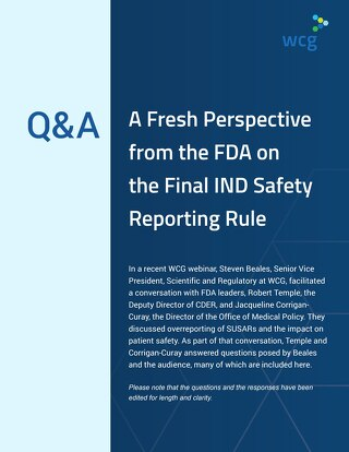 Q&A: A Fresh Perspective from the FDA on the Final IND Safety Reporting Rule