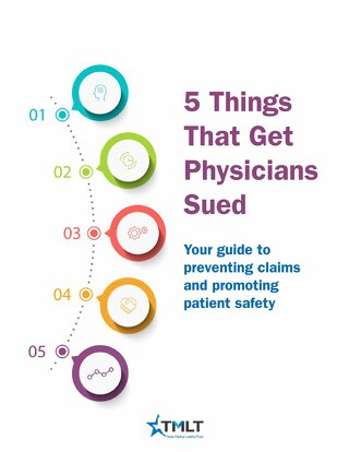 5 Things That Get Physicians Sued