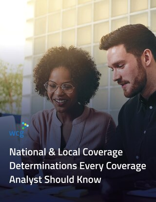 National and Local Coverage Determinations Every Coverage Analyst Should Know