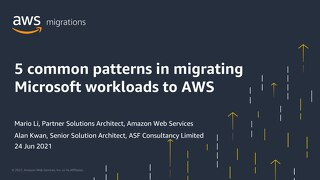 5 common patterns in Migrating Microsoft workloads to AWS with ASF Consultancy (Slide)
