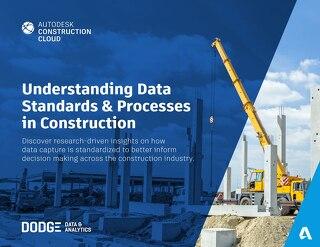 Understanding Data Standards & Processes in Construction