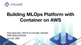 使用 AWS 容器服務打造 MLOps 平台_PDF