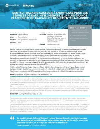 Dentsu tracking s'associe à Snowflake pour les services de data intelligence de la plus grande plateforme de traçabilité réglementée au mond
