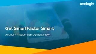 OneLogin, Get Smartfactor Smart