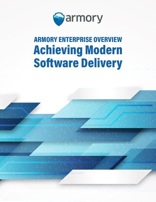 Armory Enterprise Overview: Achieving Modern Software Delivery