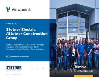 Stetner Electric Optimizes Construction AP Processes with Viewpoint ePayments