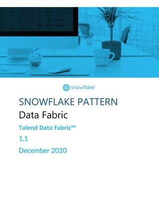 Snowflake Pattern - Data Engineering - Wipro Talend Data Fabric for Snowflake