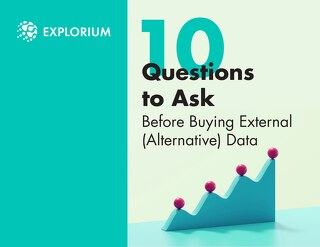 10 Questions to Ask Before Buying External (Alternative) Data