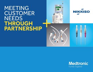 Medtronic and Nikkiso - Meeting Customer Needs Through Partnership