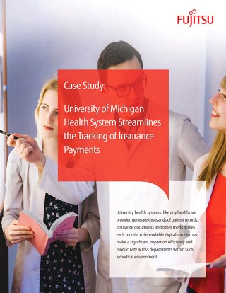 UMHS Streamlines the Tracking of Insurance Payments with Fujitsu