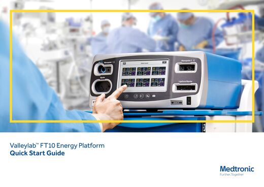 Valleylab™ FT10 Energy Platform Quick Start Guide