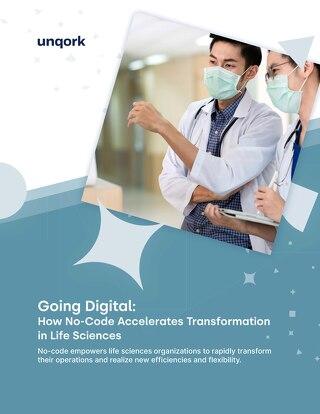 Going Digital: Unqork + Life Sciences