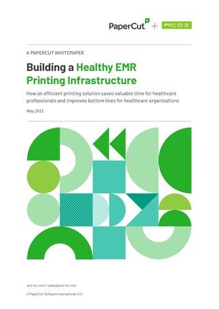 Healthy EMR Printing Infrastructure