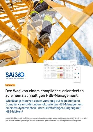 Der Weg von einem compliance-orientierten zu einem nachhaltigen HSE-Management