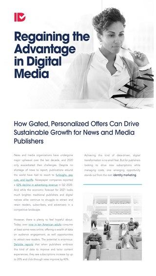 Regaining the Advantage in Digital Media