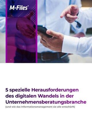 5 spezielle Herausforderungen des digitalen Wandels in der Unternehmensberatungsbranche