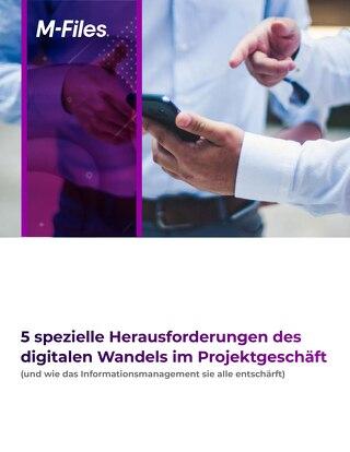 5 spezielle Herausforderungen des digitalen Wandels im Projektgeschäft