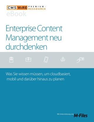 Enterprise Content Management neu durchdenken