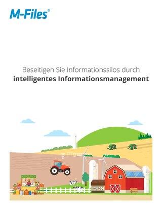 Beseitigen Sie Informationssilos durch intelligentes Informationsmanagement
