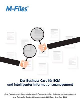 Der Business Case für ECM und intelligentes Informationsmanagement