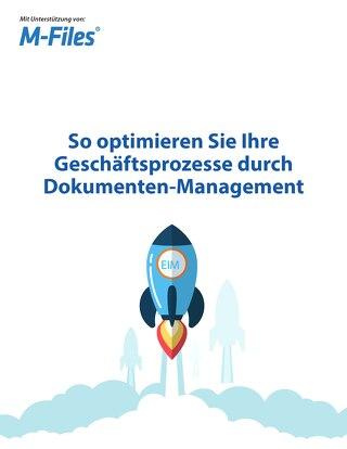 So optimieren Sie Ihre Geschäftsprozesse durch Dokumenten-Management