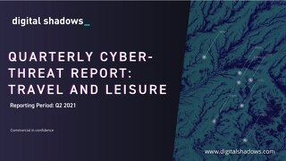 Q2 2021 Cyber Threat Report: Travel and Leisure Threats