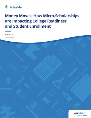 Money Moves: How Micro-Scholarships are Impacting College Readiness and Student Enrollment