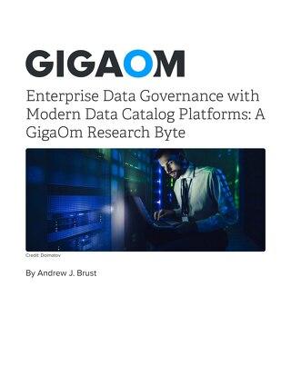 Enterprise Data Governance with Modern Data Catalog Platforms: A GigaOm Research Byte