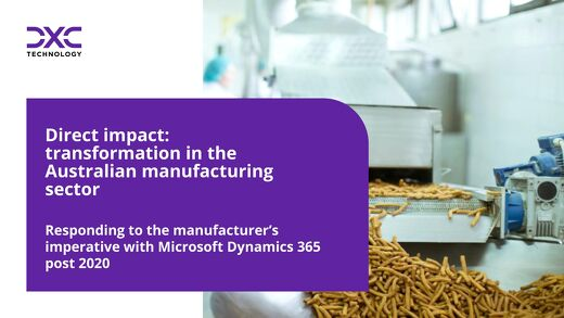 Transformation in the Australian manufacturing sector with Dynamics 365