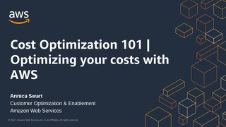 Cost Optimization 101 | Optimizing your costs with AWS