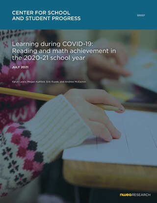 Learning During COVID-19: Reading and Math Achievement