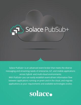 Solace PubSub+ Event Broker Brochure